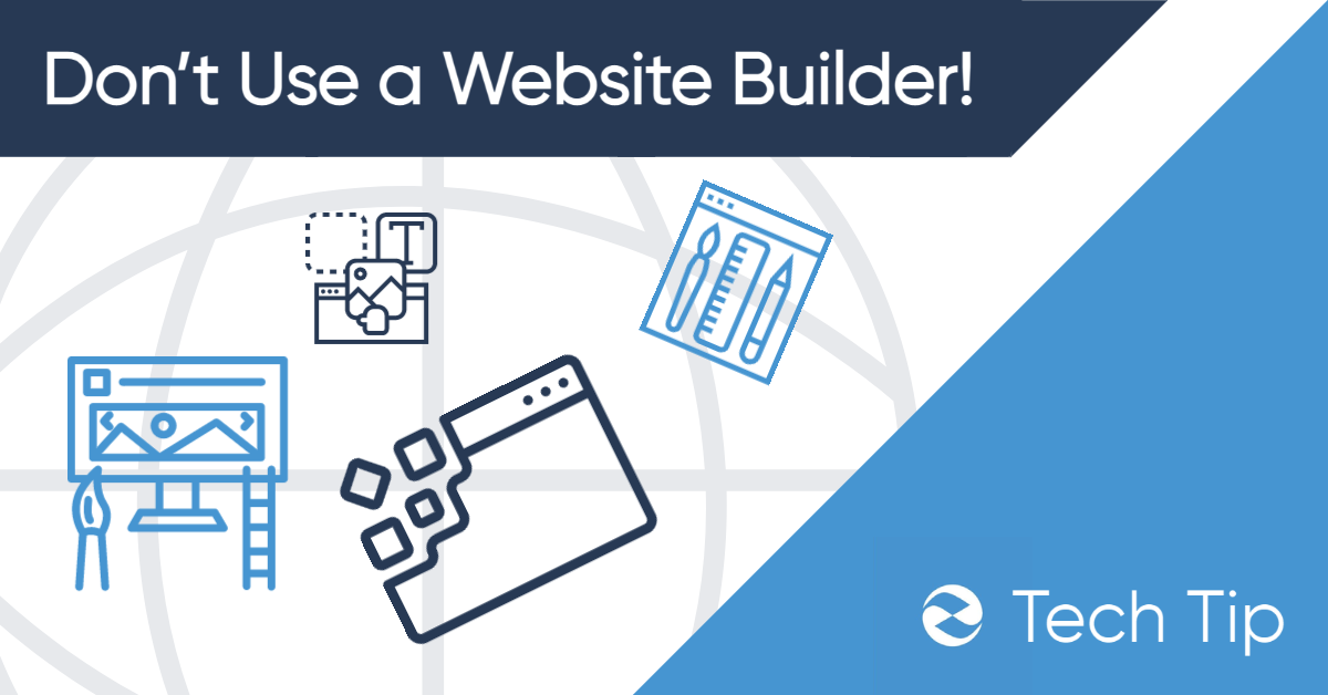 Why you Shouldn't Use a Website Builder