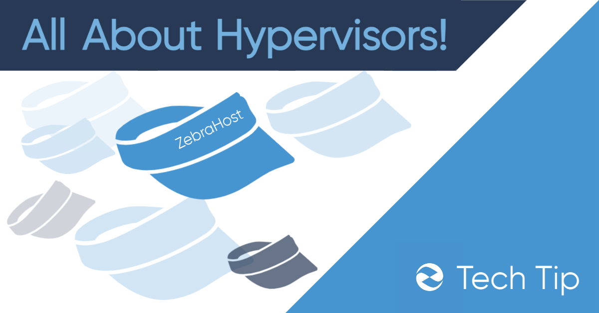 The Importance of Hypervisors