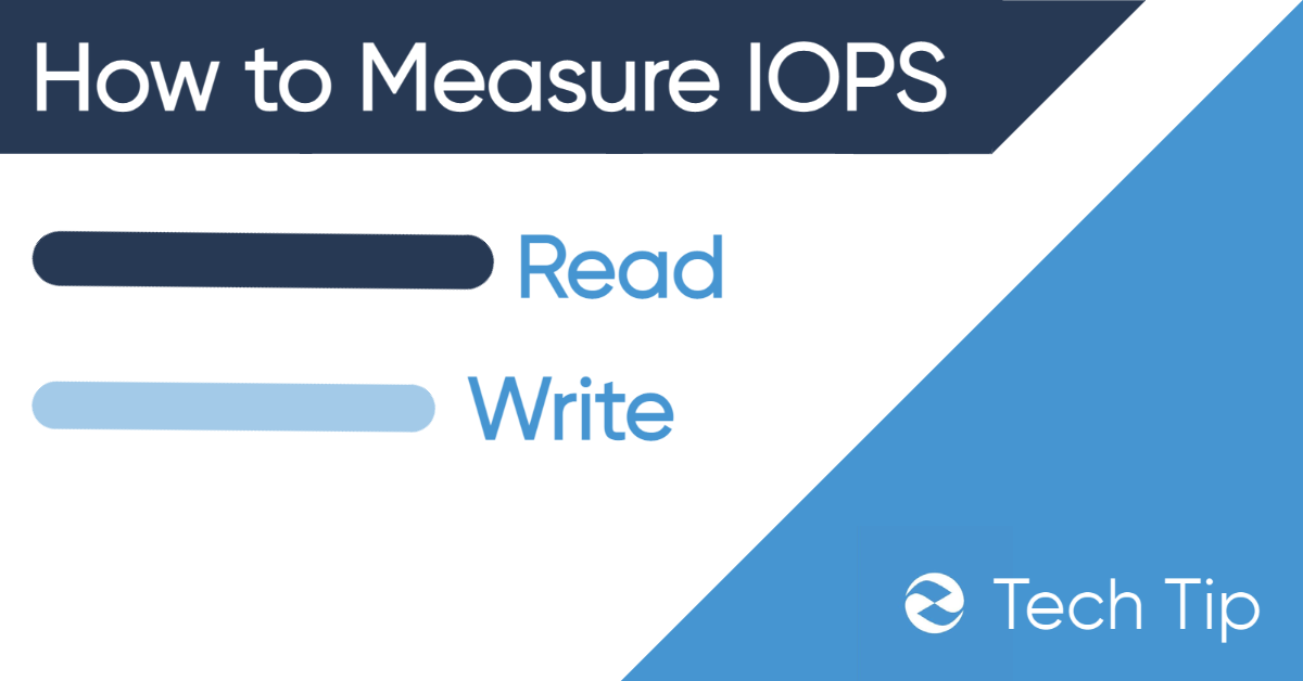 How to Measure IOPS